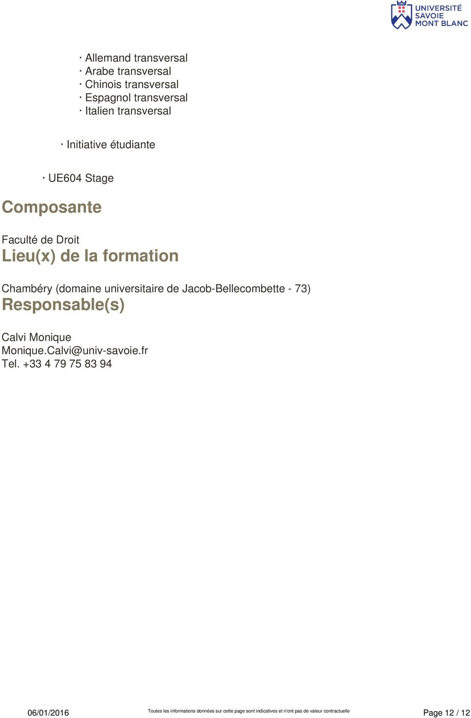 universitaire de Jacob-Bellecombette - 73) Responsable(s)