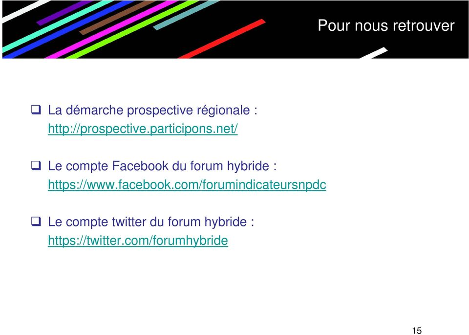 net/ Le compte Facebook du forum hybride : https://www.