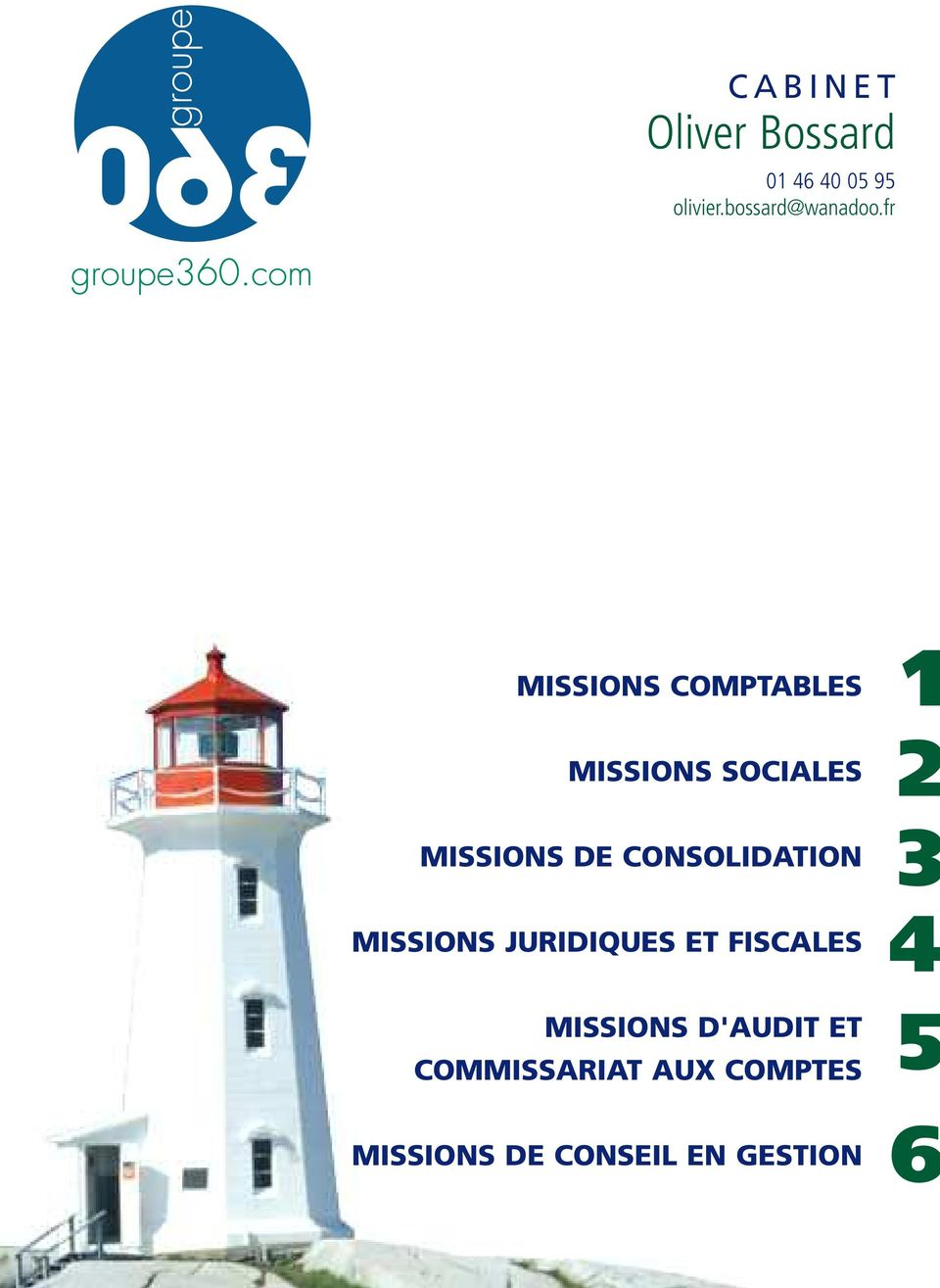 CONSOLIDATION MISSIONS JURIDIQUES ET FISCALES 1 2 3 4