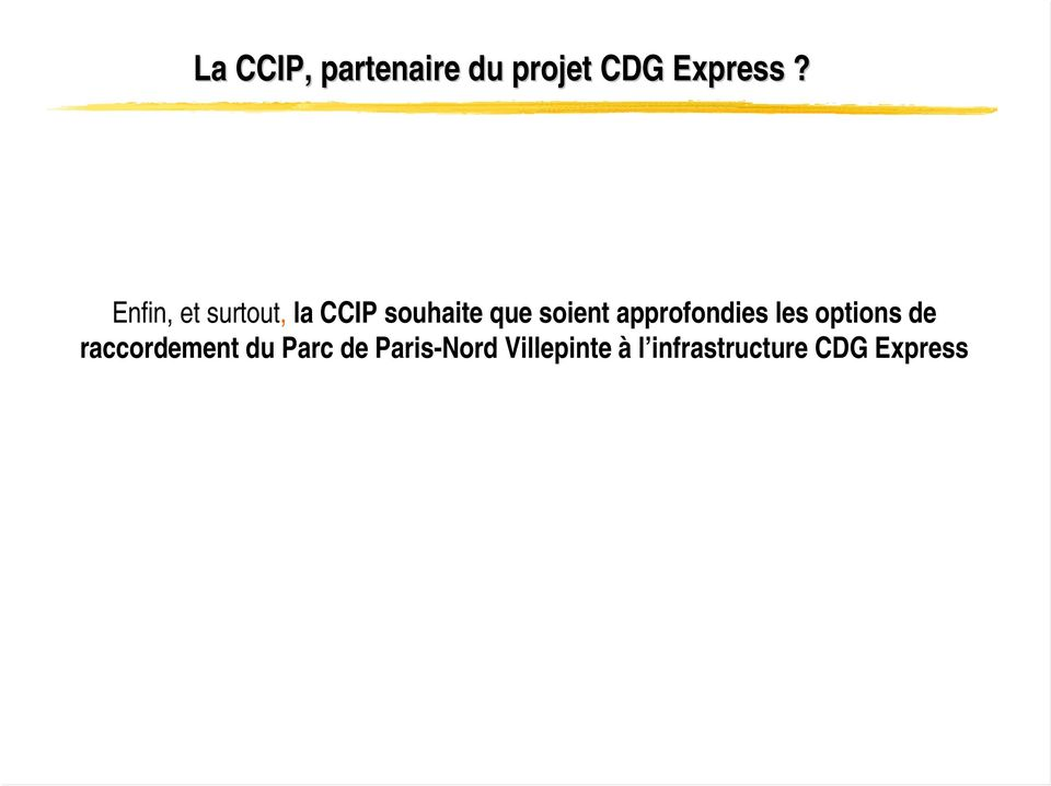 approfondies les options de raccordement du Parc