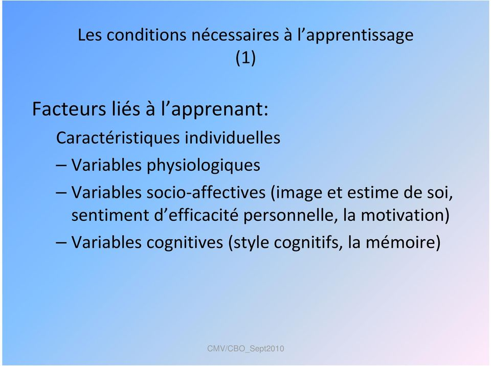 Variables socio-affectives (image et estime de soi, sentiment d