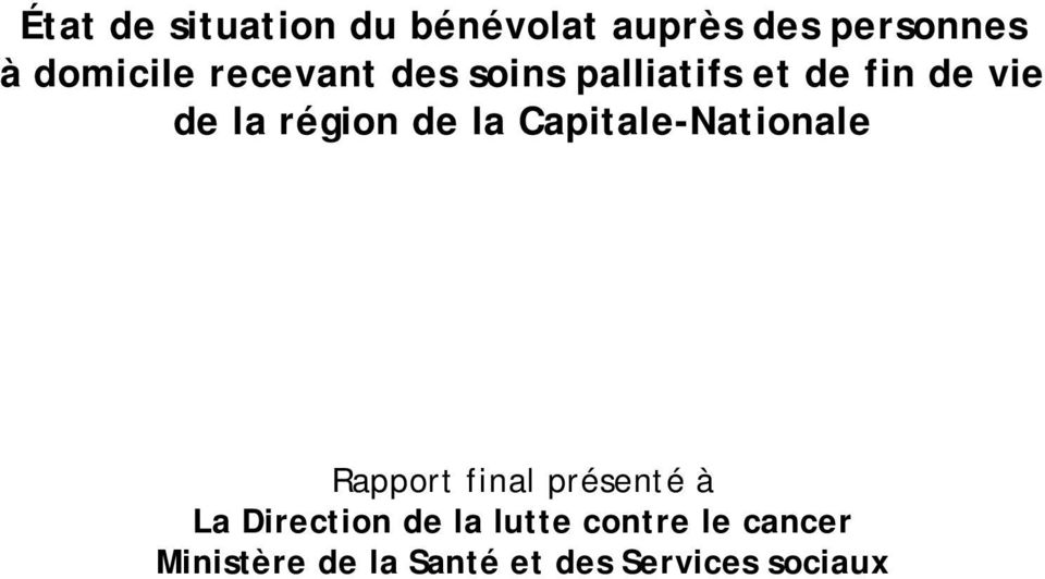 la Capitale-Nationale Rapport final présenté à La Direction de