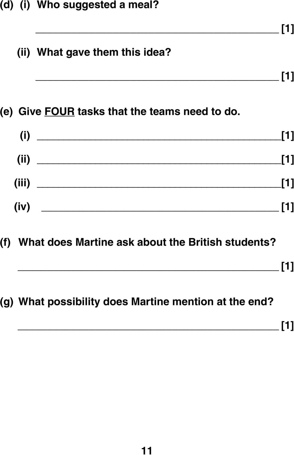(i) [1] (ii) [1] (iii) [1] (iv) [1] (f) What does Martine ask about