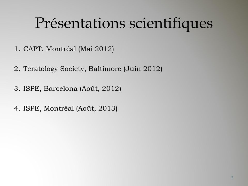 Teratology Society, Baltimore (Juin 2012)