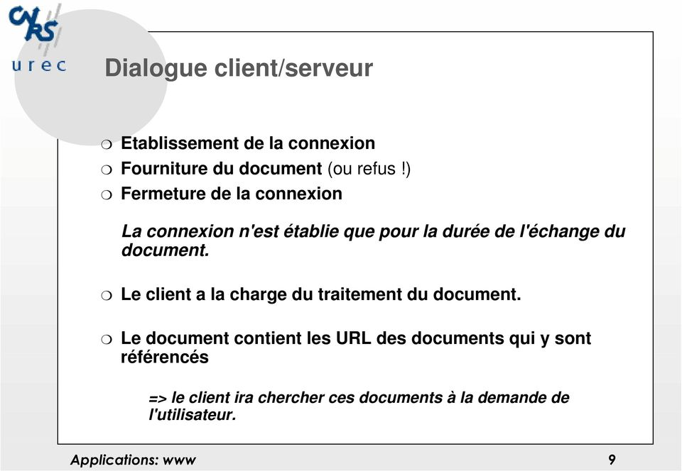 document. Le client a la charge du traitement du document.
