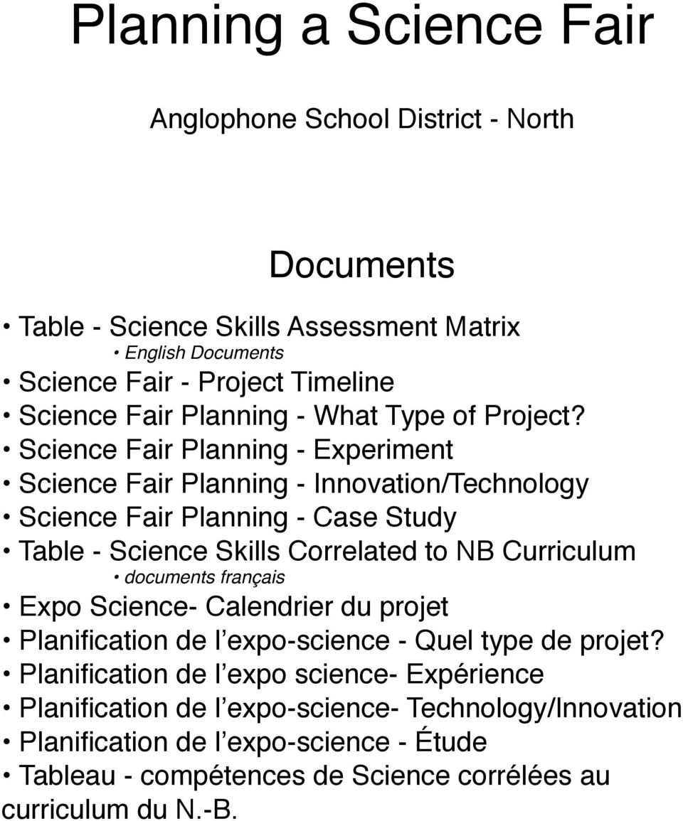 Science Fair Planning - Experiment Science Fair Planning - Innovation/Technology Science Fair Planning - Case Study Table - Science Skills Correlated to NB Curriculum