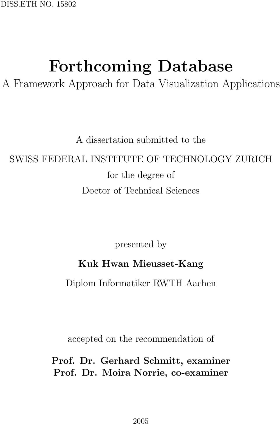 submitted to the SWISS FEDERAL INSTITUTE OF TECHNOLOGY ZURICH for the degree of Doctor of Technical