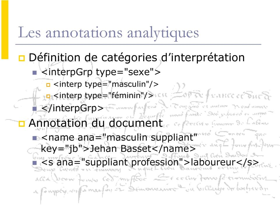 "</interpgrp> p Annotation du document <name ana=""masculin suppliant"""
