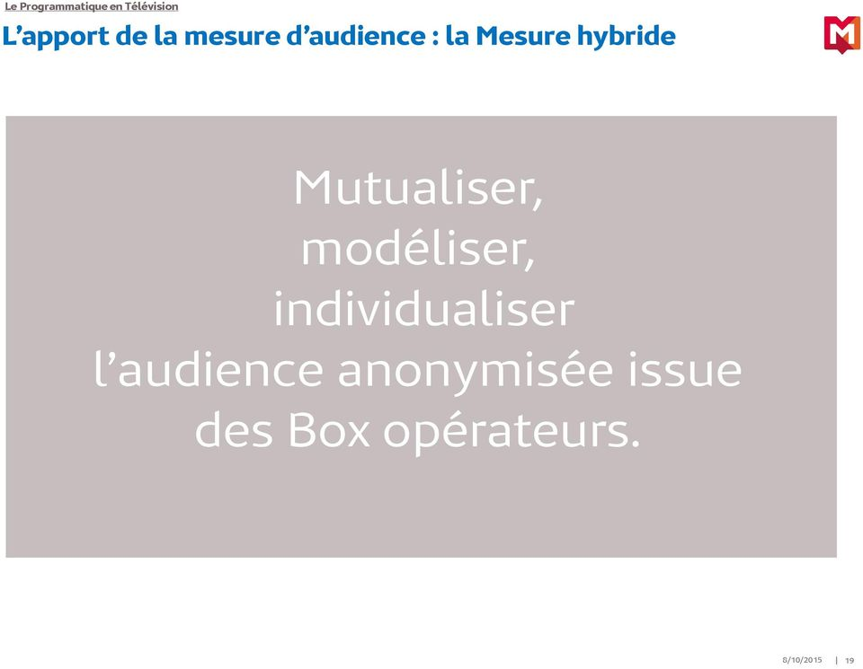 individualiser l audience anonymisée