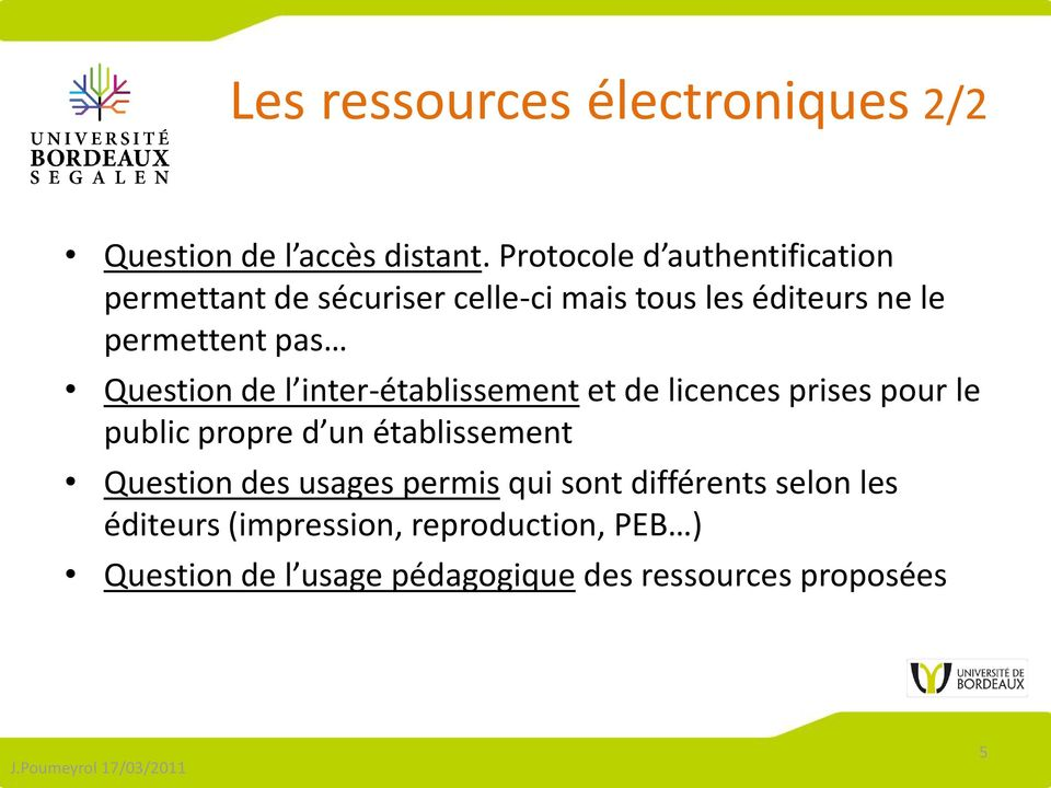 Question de l inter-établissement et de licences prises pour le public propre d un établissement Question