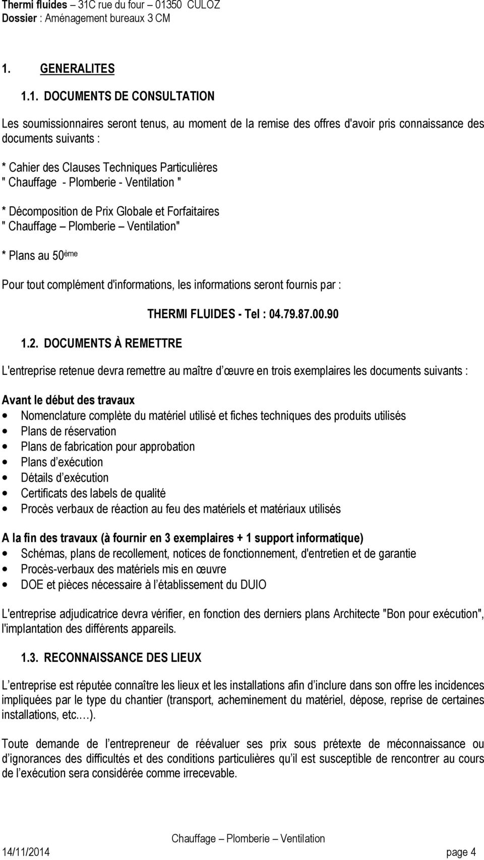 1.2. DOCUMENTS À REMETTRE THERMI FLUIDES - Tel : 04.79.87.00.