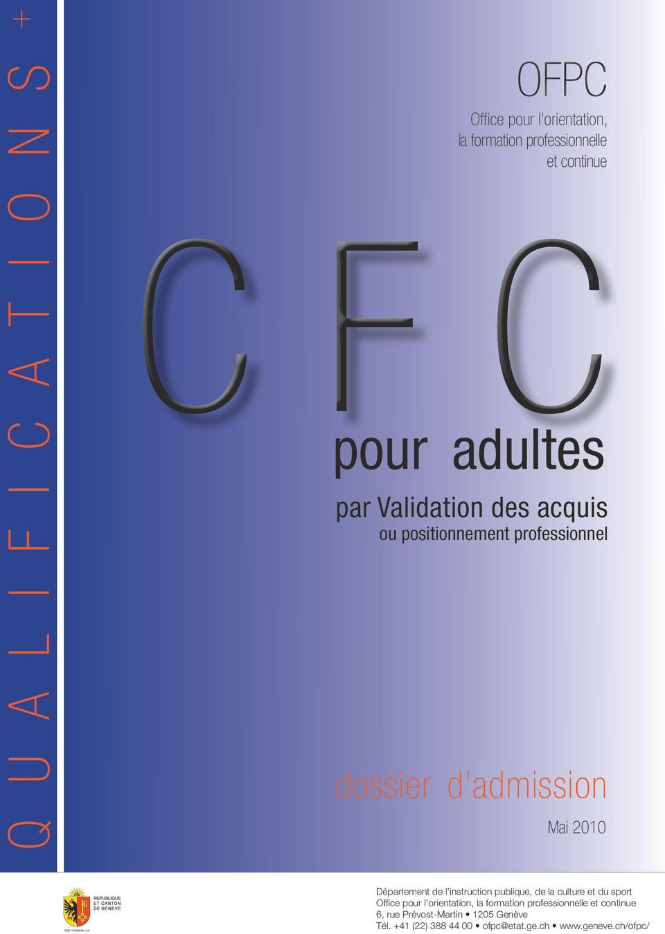 instruction publique, de la culture et du sport Office pour l orientation, la formation professionnelle