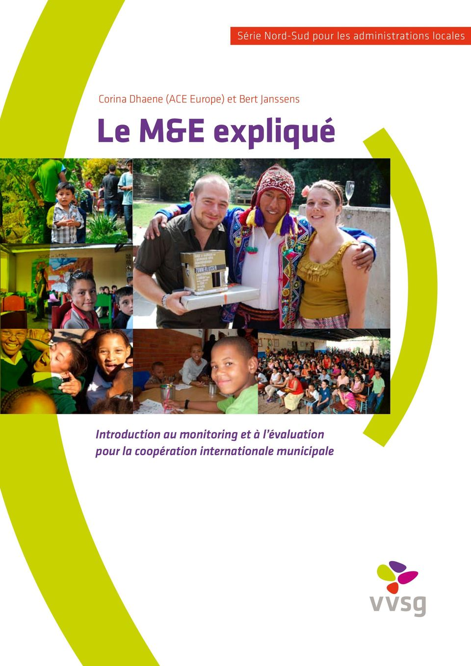 M&E expliqué Introduction au monitoring et à l