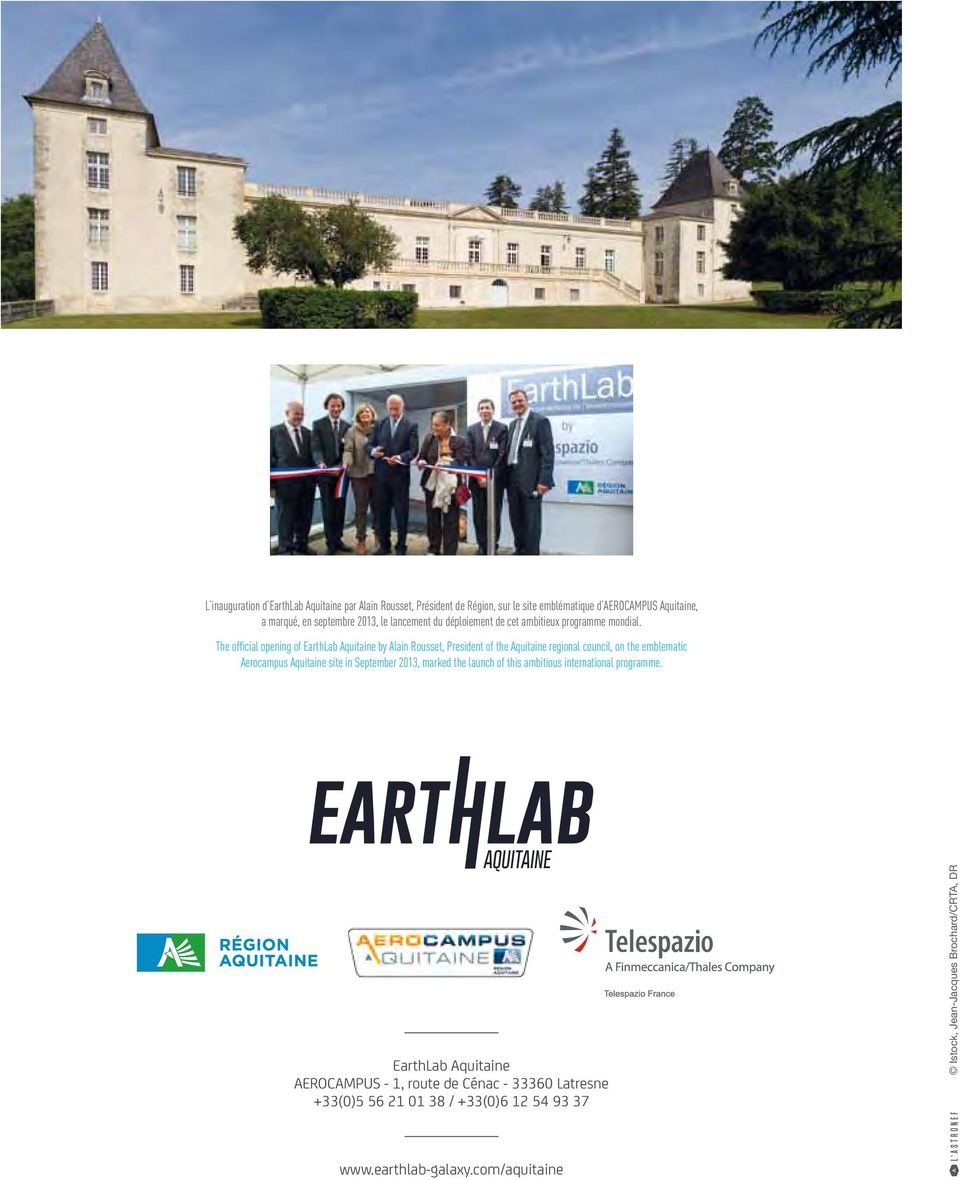 The official opening of EarthLab Aquitaine by Alain Rousset, President of the Aquitaine regional council, on the emblematic Aerocampus Aquitaine site in