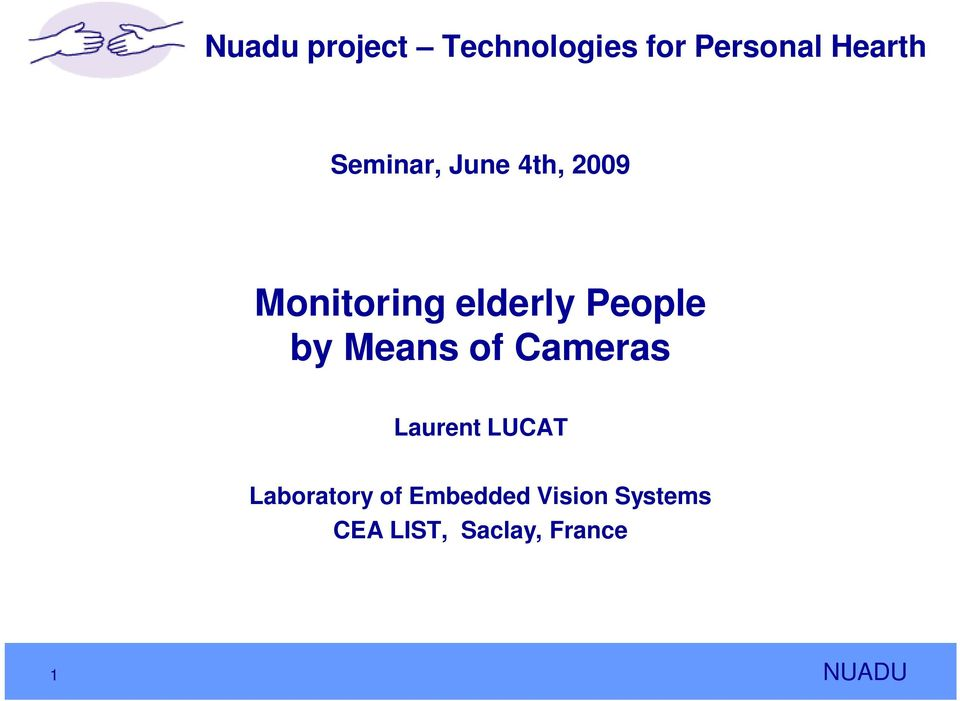 People by Means of Cameras Laurent LUCAT