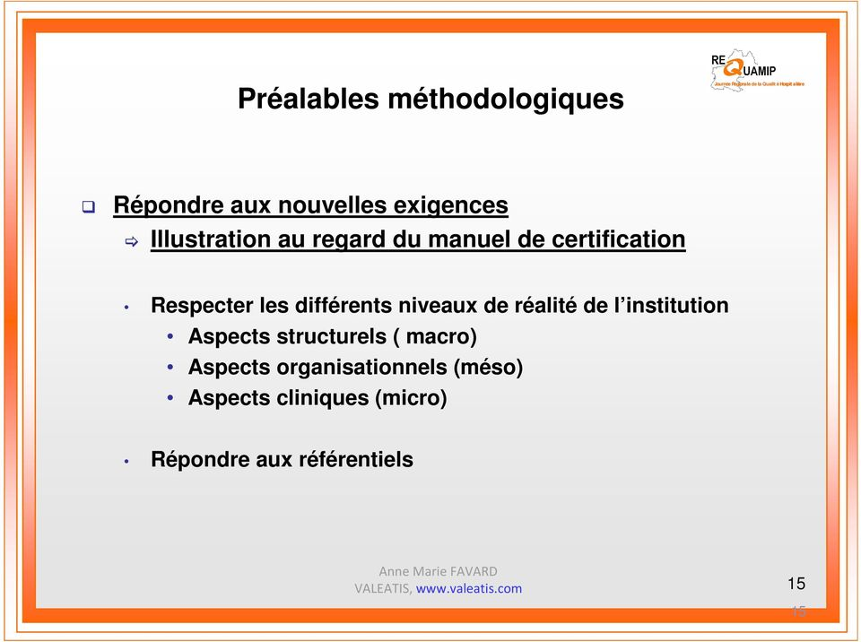 réalité de l institution Aspects structurels ( macro) Aspects