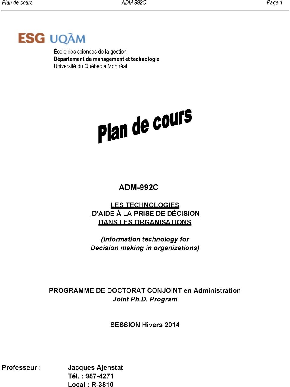 ORGANISATIONS (Information technology for Decision making in organizations) PROGRAMME DE DOCTORAT CONJOINT