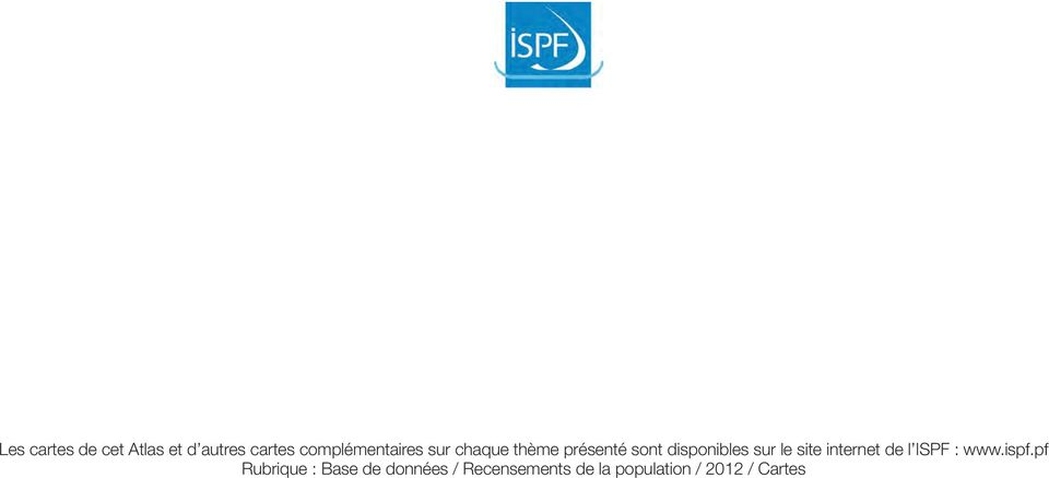 disponibles sur le site internet de l ISPF : www.ispf.