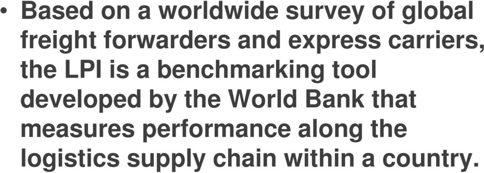 benchmarking tool developed by the World Bank that