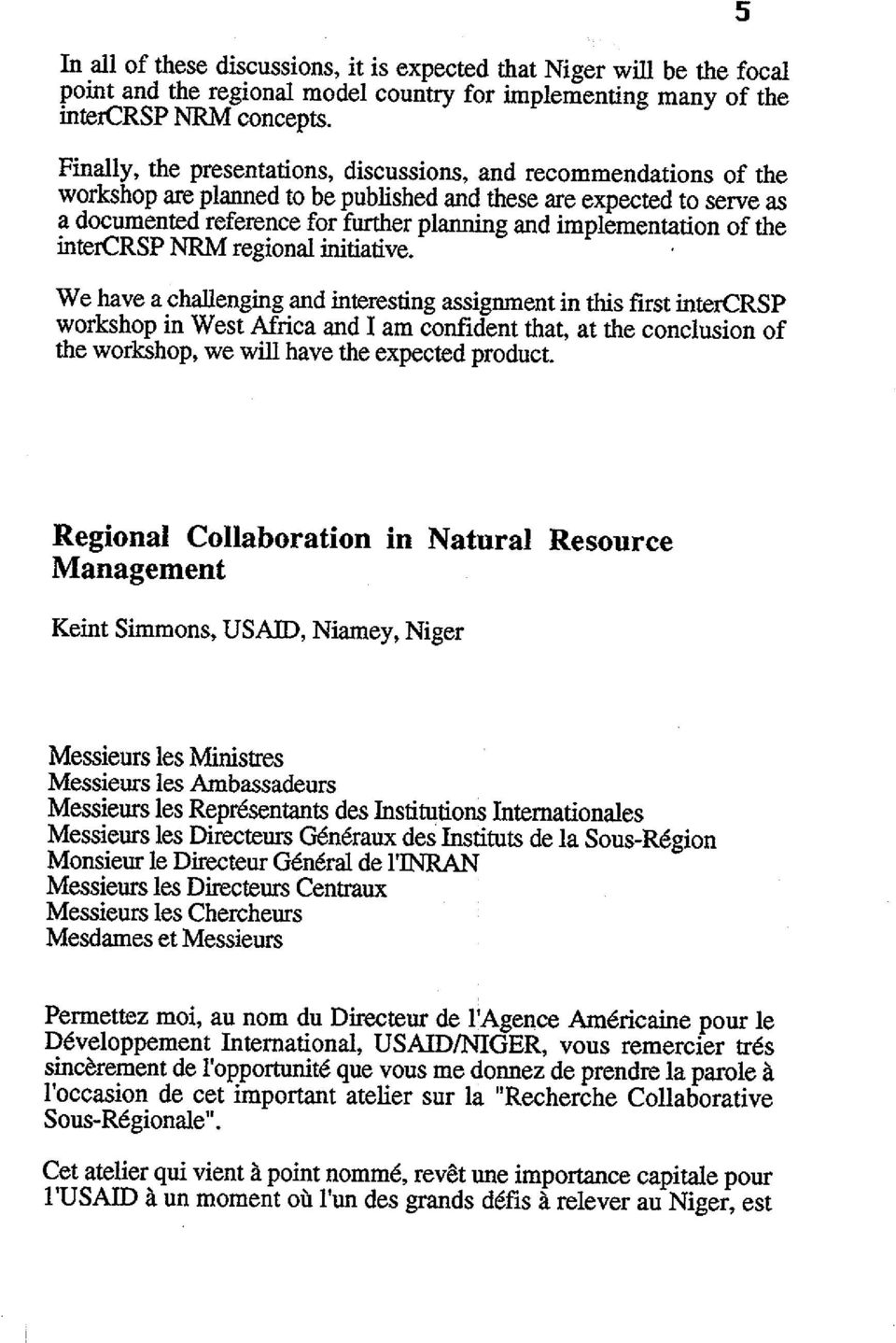 implementation of the intercrsp NRM regional initiative.