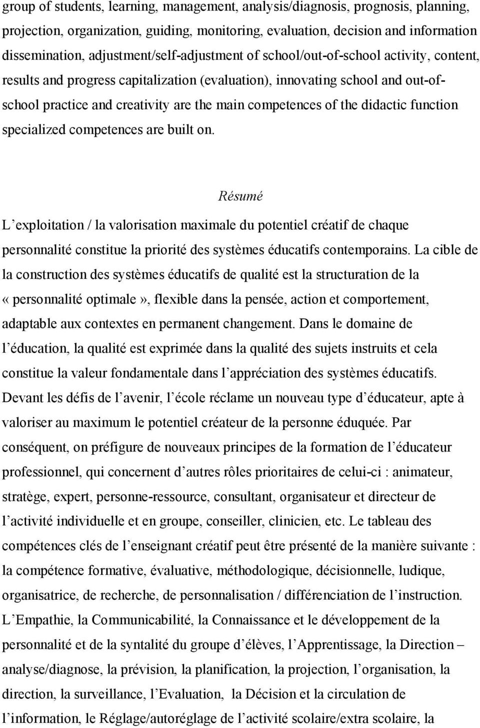 competences of the didactic function specialized competences are built on.