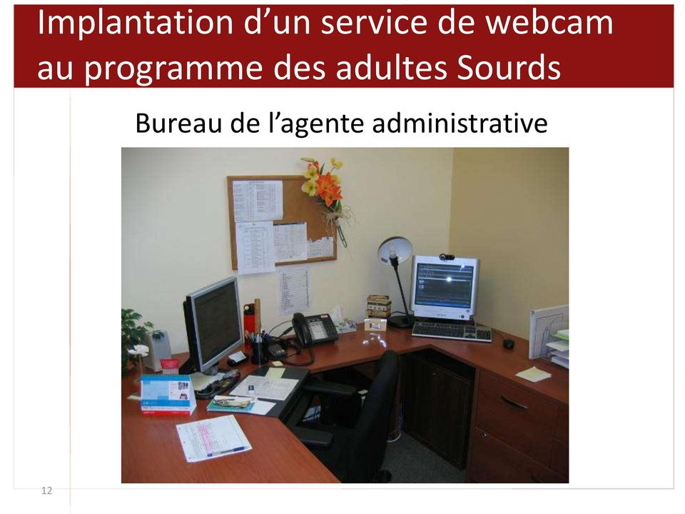 des adultes Sourds Bureau