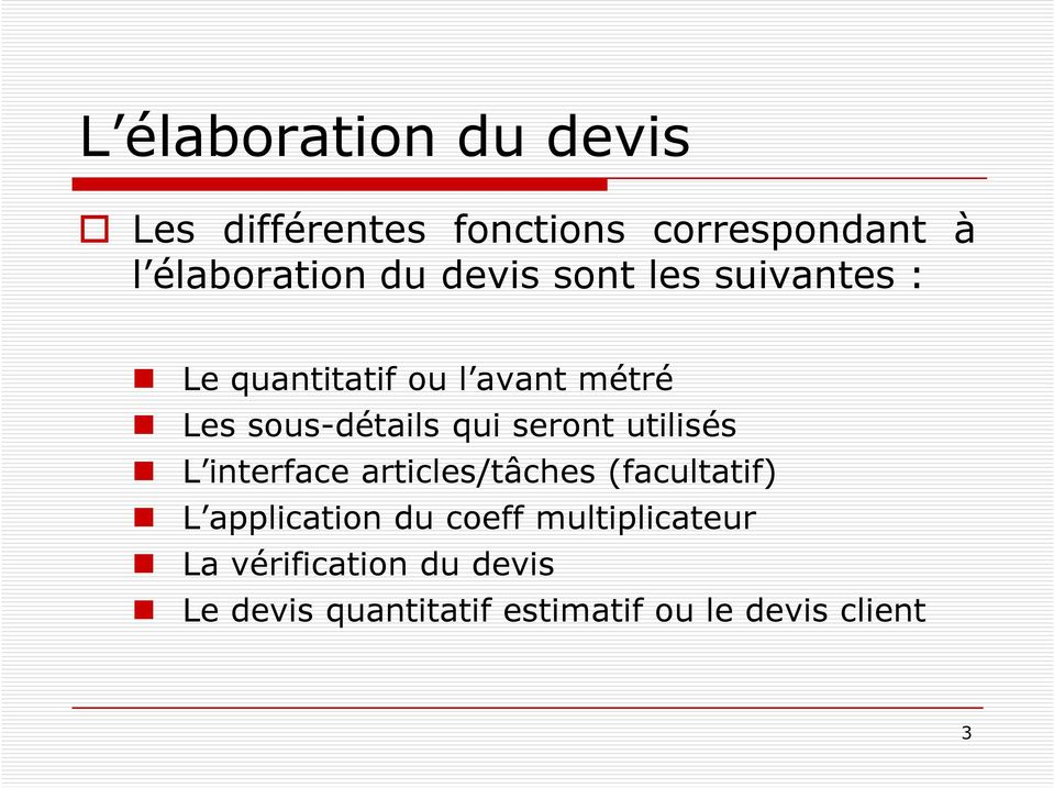seront utilisés L interface articles/tâches (facultatif) L application du coeff