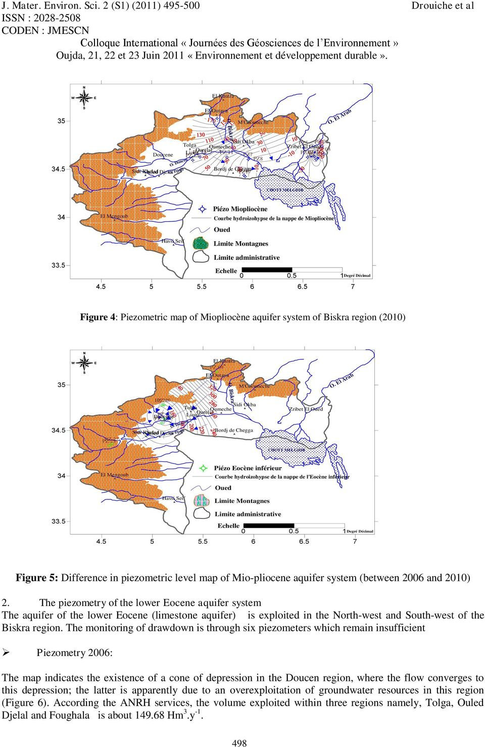 nappe de l'eocène inférieur Figure 5: Difference in piezometric level map of Mio-pliocene aquifer system (between 2006 and 2010) 2.