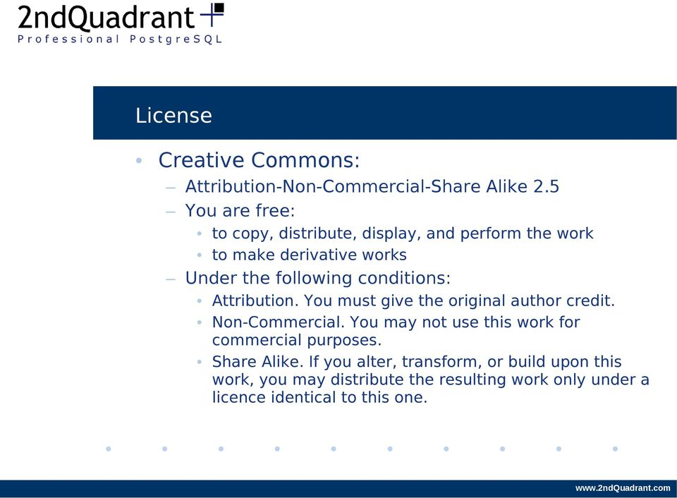 conditions: Attribution. You must give the original author credit. Non-Commercial.