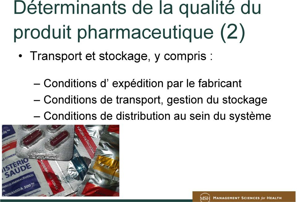 expédition par le fabricant Conditions de transport,