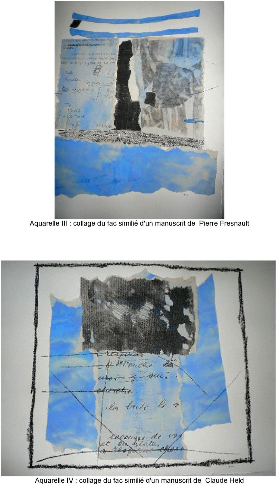 Fresnault Aquarelle IV : collage du