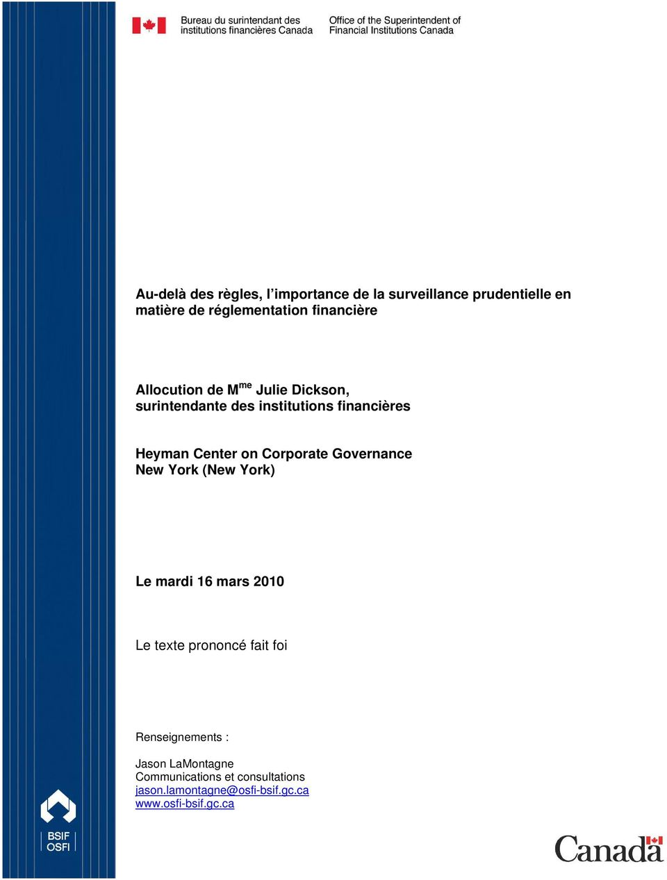 on Corporate Governance New York (New York) Le mardi 16 mars 2010 Le texte prononcé fait foi