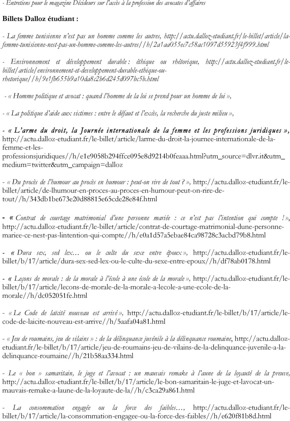 dallz-etudiant.fr/lebillet/article/envirnnement-et-develppement-durable-ethique-urhetrique//h/9e1fb655b9a10da8c2b6d245d097bc5b.