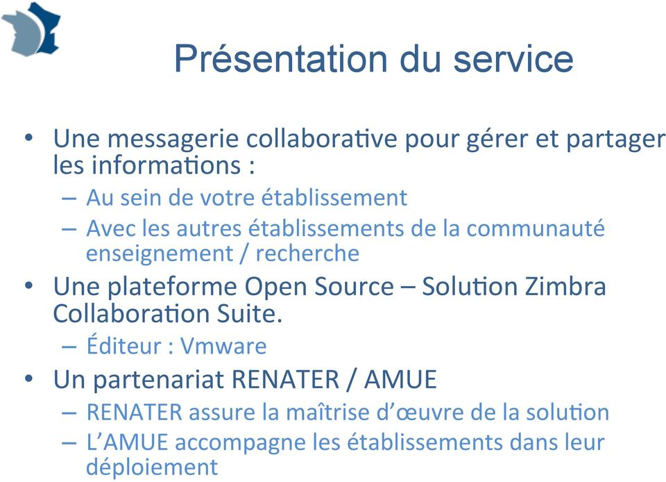 plateforme Open Source Solu)on Zimbra Collabora)on Suite.