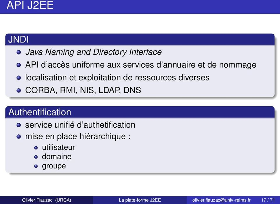 LDAP, DNS Authentification service unifié d authetification mise en place hiérarchique :