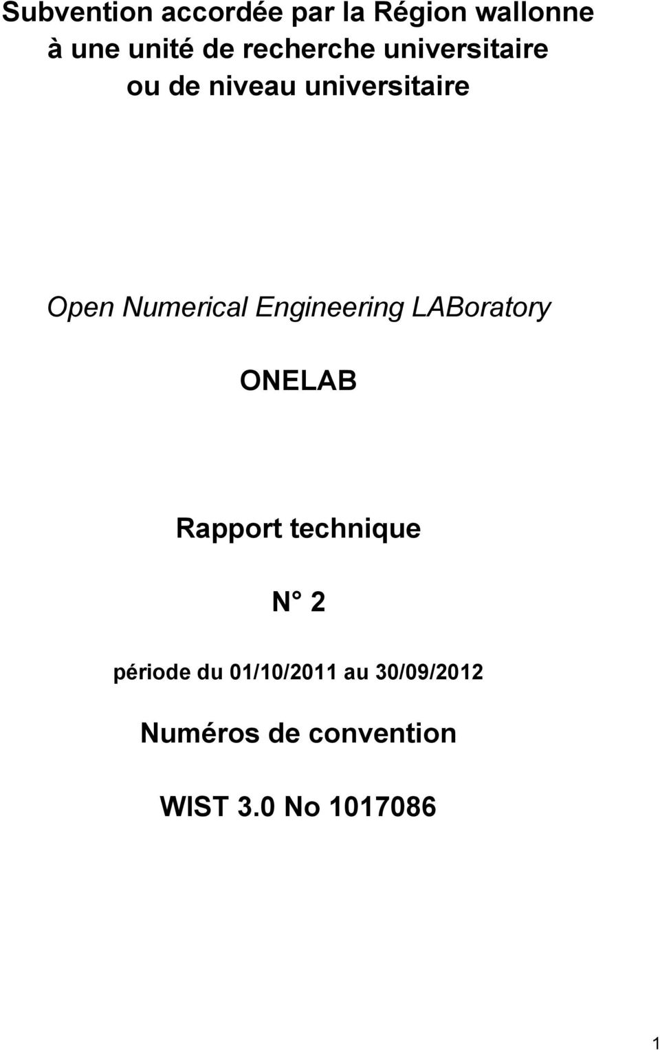 Numerical Engineering LABoratory ONELAB Rapport technique N 2