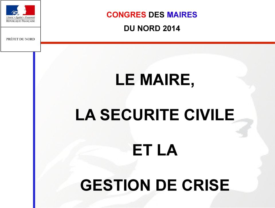 MAIRE, LA SECURITE