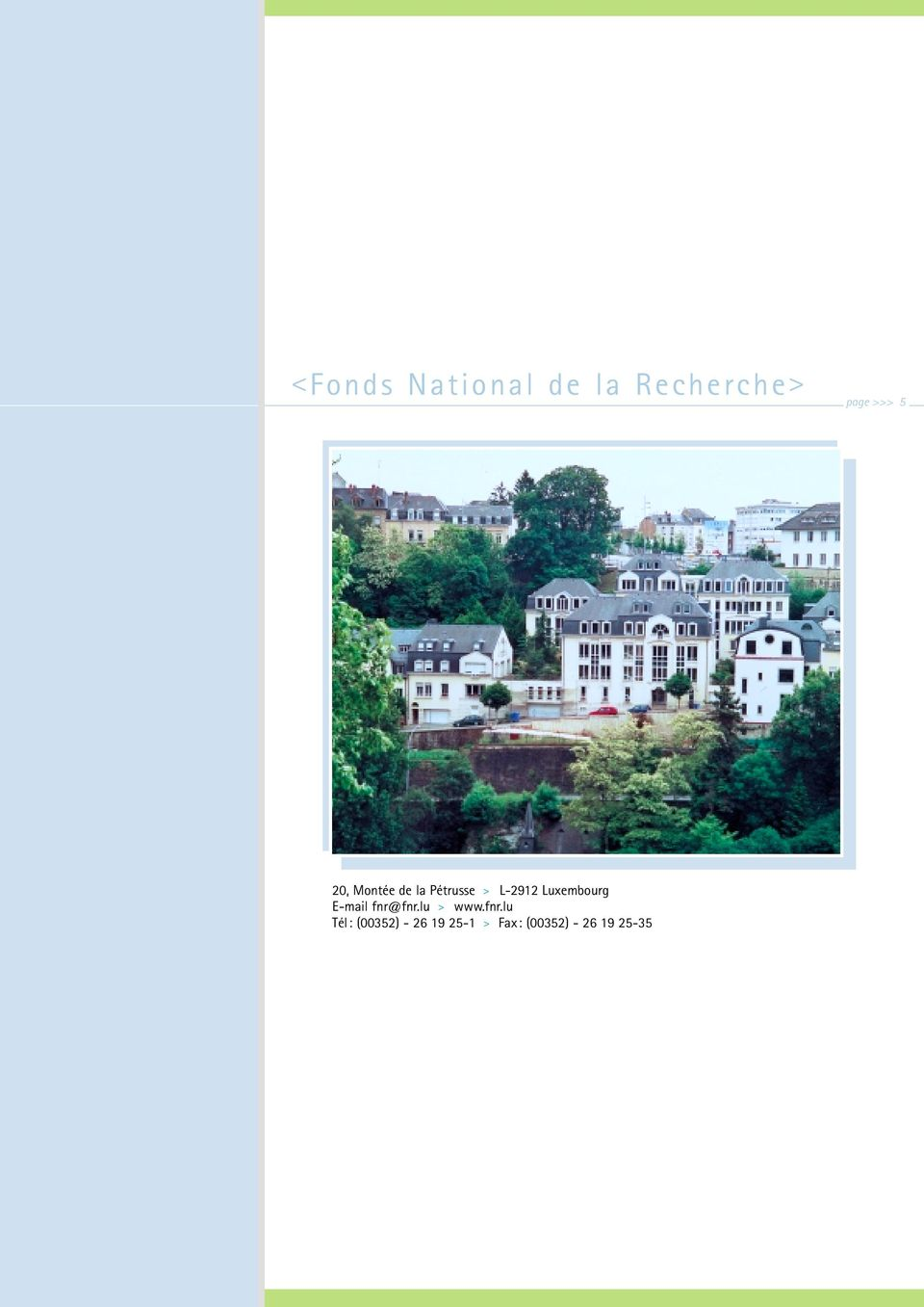 Luxembourg E-mail fnr@