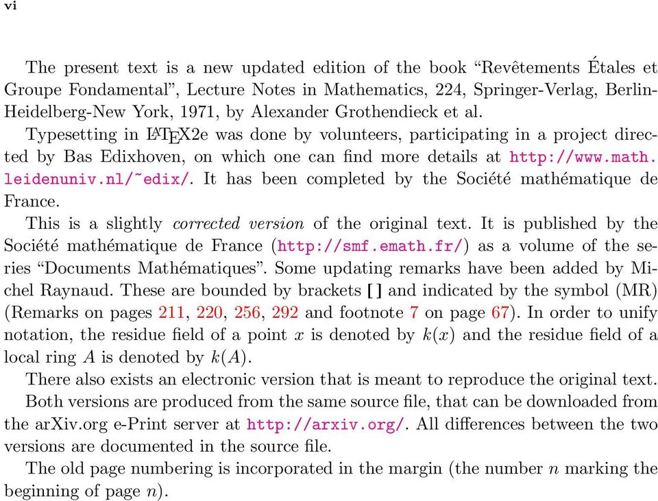 It has been completed by the Société mathématique de France. This is a slightly corrected version of the original text. It is published by the Société mathématique de France (http://smf.emath.