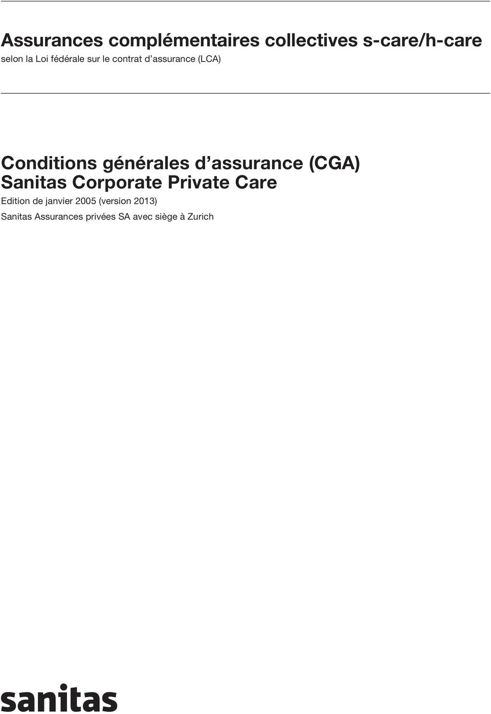 assurance (CGA) Sanitas Corporate Private Care Edition de janvier