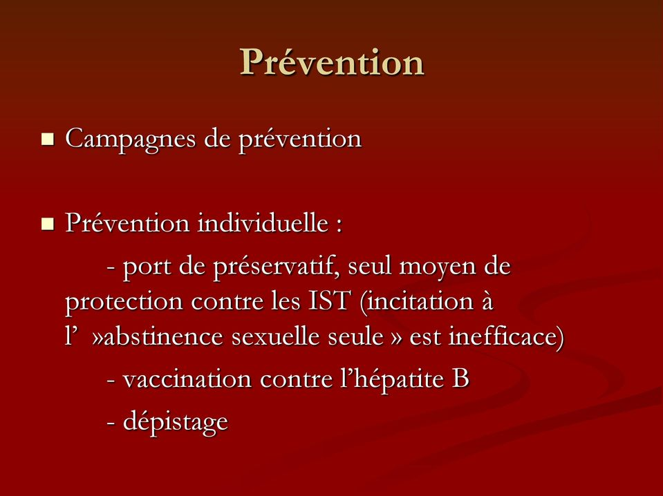 de protection contre les IST (incitation