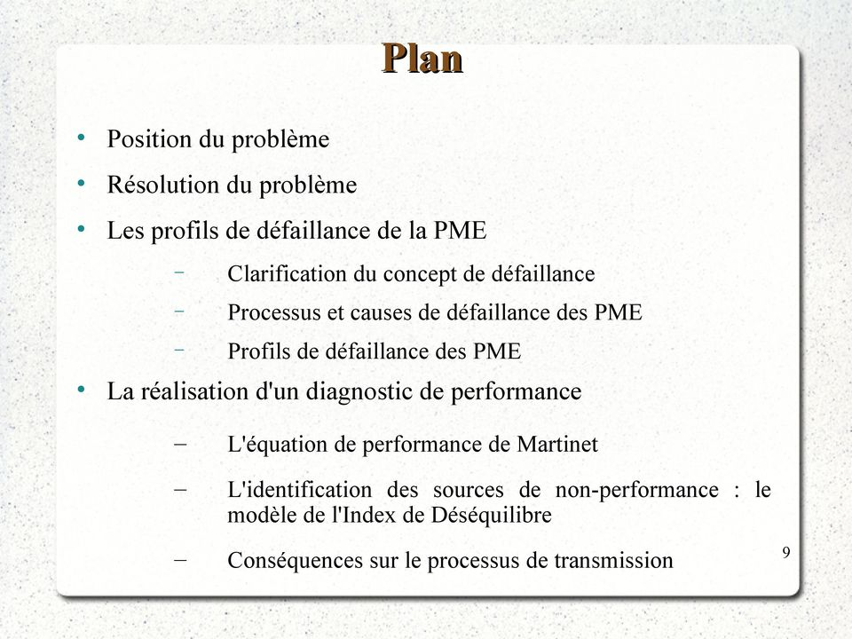 réalisation d'un diagnostic de performance L'équation de performance de Martinet L'identification des