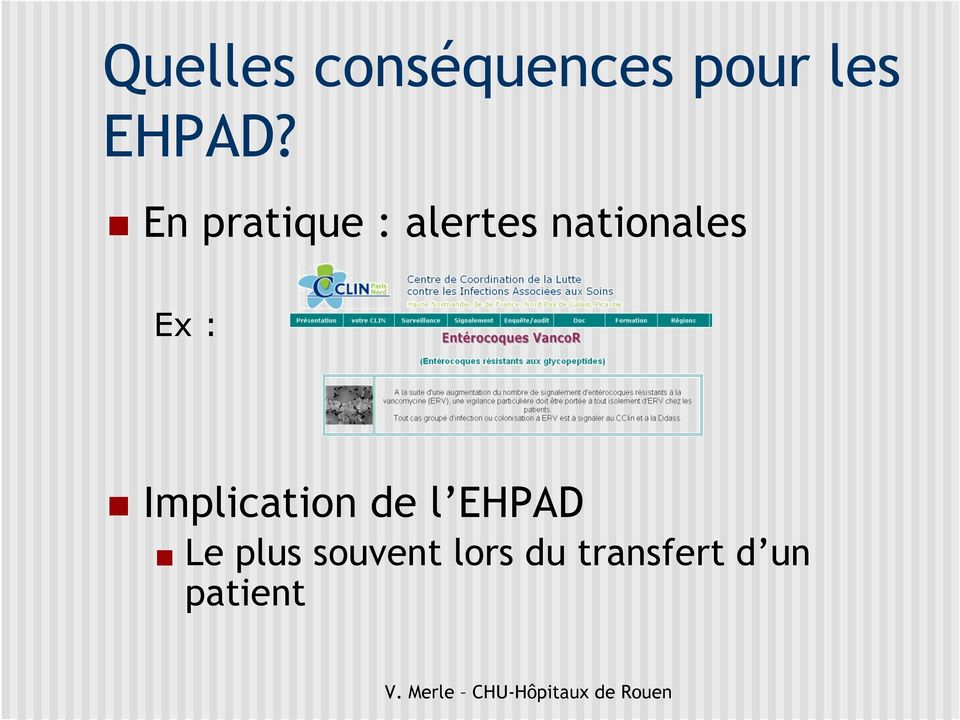 : Implication de l EHPAD Le plus