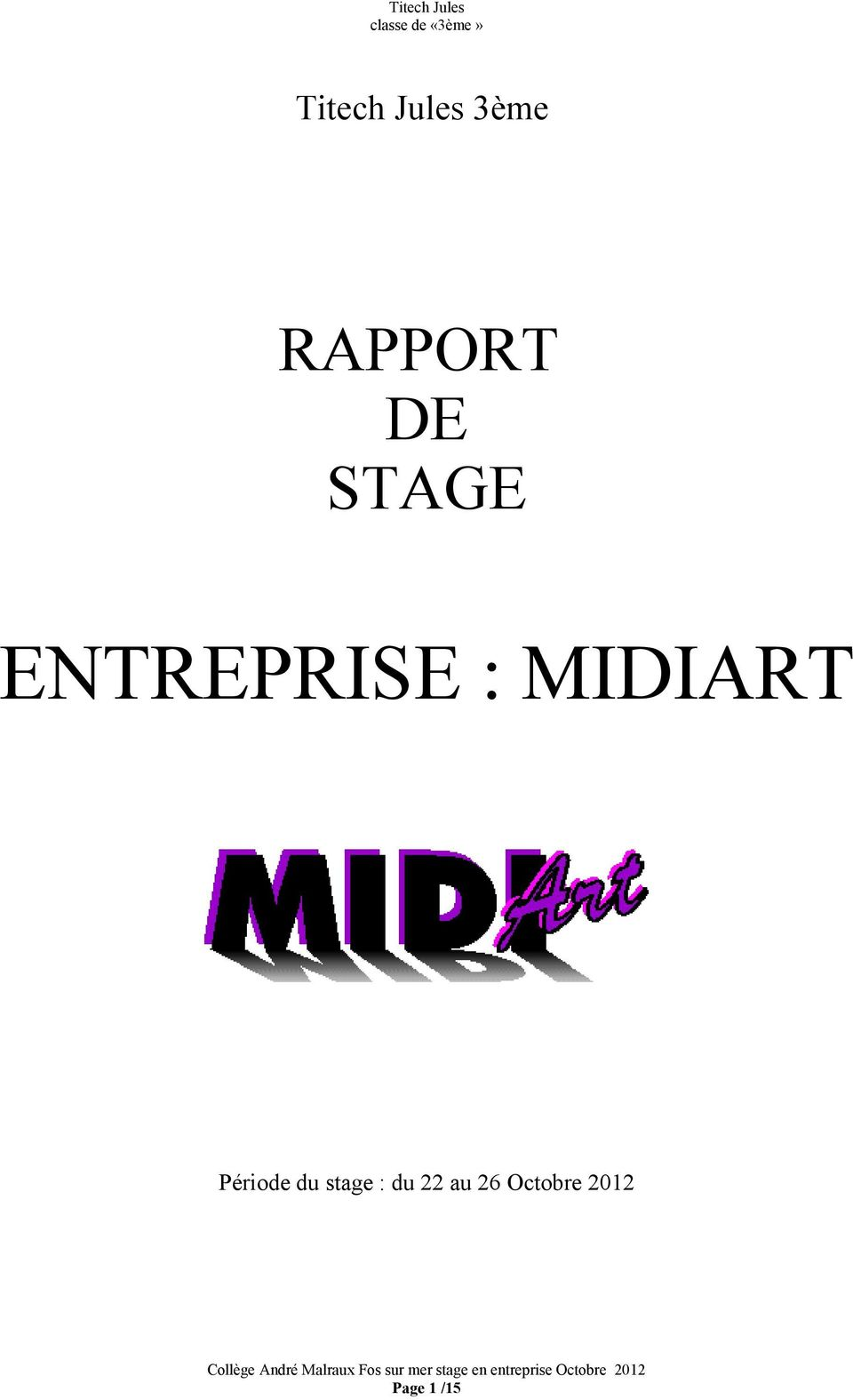 MIDIART Période du stage :