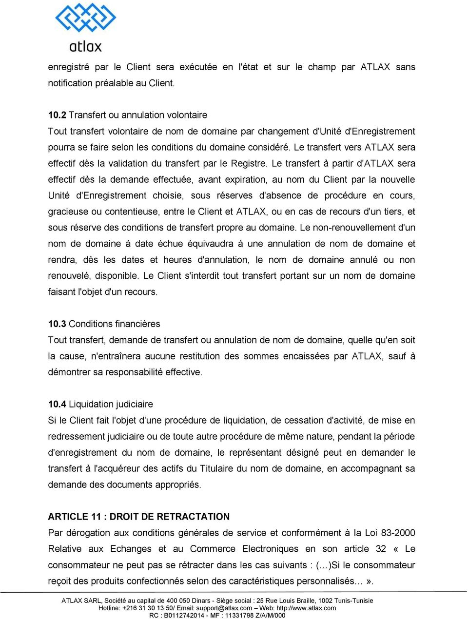 Le transfert vers ATLAX sera effectif dès la validation du transfert par le Registre.