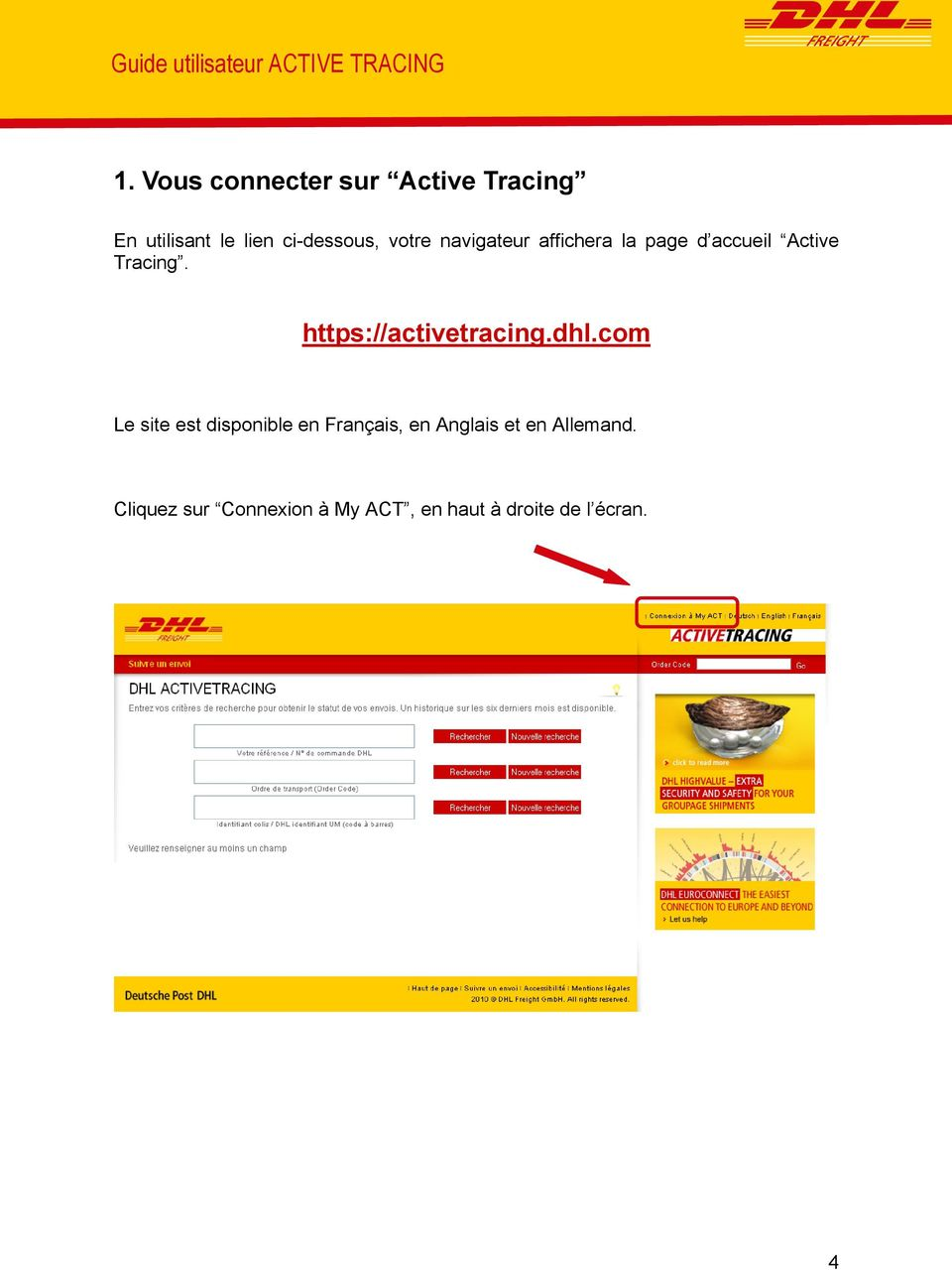 navigateur affichera la page d accueil Active Tracing. https://activetracing.dhl.