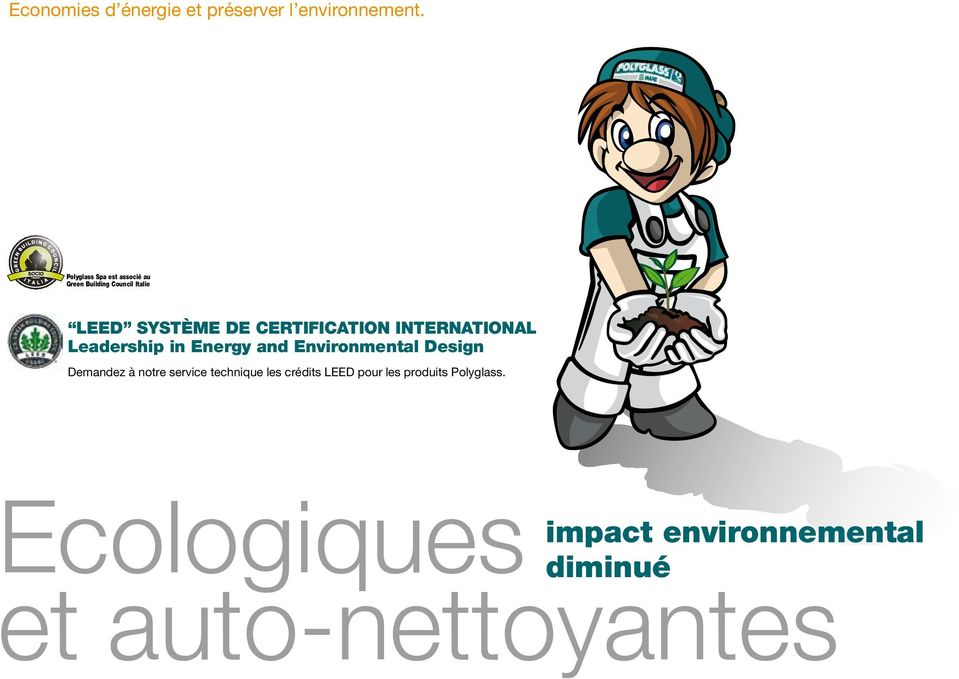 CERTIFICATION INTERNATIONAL Leadership in Energy and Environmental Design Demandez à
