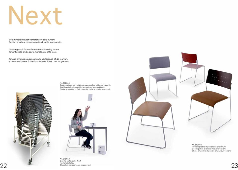 810 Next Sedia impilabile con telaio cromato, sedile e schienale imbottiti. Stacking chair, chromed frame, padded seat and back. Chaise empilable, châssis chromée, assise et dossier rembourré. Art.