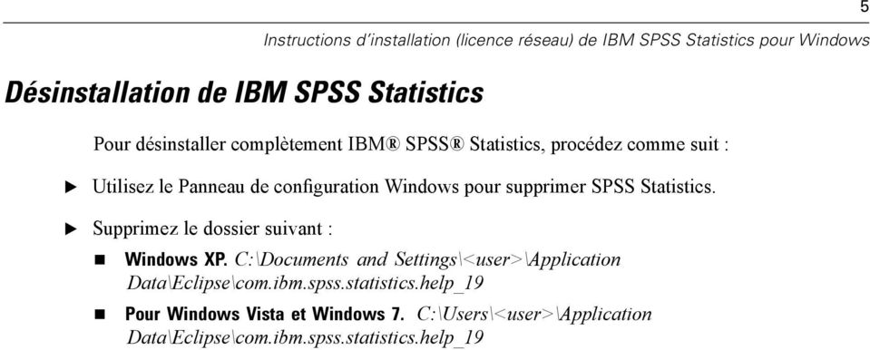 Supprimez le dossier suivant : Windows XP. C:\Documents and Settings\<user>\Application Data\clipse\com.