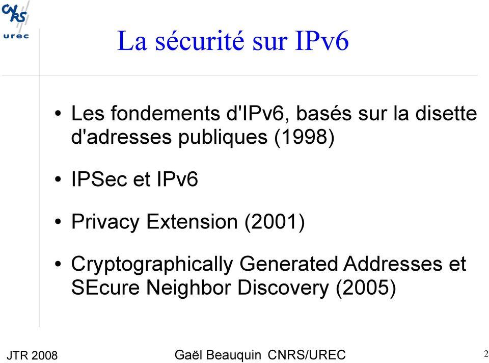 IPv6 Privacy Extension (2001) Cryptographically